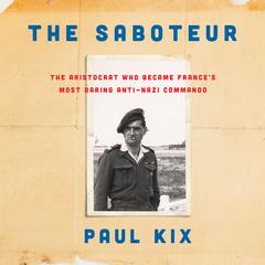 The Saboteur by Paul Kix audiobook