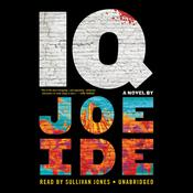 IQ by  Joe Ide audiobook