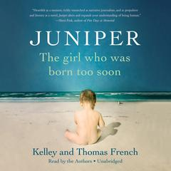 Juniper by Thomas French, Kelley Benham French