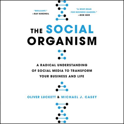 The Social Organism by Oliver Luckett audiobook