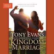 Kingdom Marriage by  Tony Evans audiobook