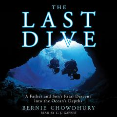 The Last Dive by Bernie Chowdhury audiobook
