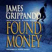 Found Money by  James Grippando audiobook