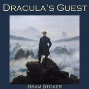 Dracula's Guest by  Bram Stoker audiobook