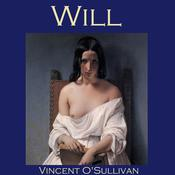 Will by  Vincent O'Sullivan audiobook