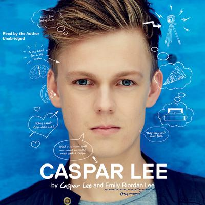 Caspar Lee by Caspar Lee audiobook