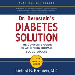 Dr. Bernstein's Diabetes Solution by Richard K. Bernstein audiobook