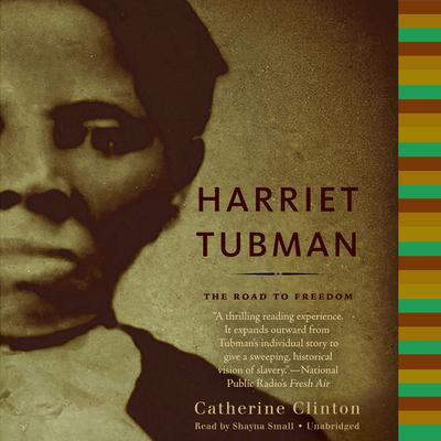 Harriet Tubman by Catherine Clinton audiobook