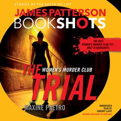 The Trial: A BookShot by James Patterson audiobook