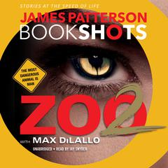 Zoo 2 by James Patterson audiobook