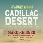 Cadillac Desert, Revised and Updated Edition by  Marc Reisner audiobook