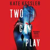 Two Can Play by  Kate Kessler audiobook
