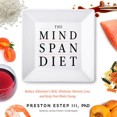 The Mindspan Diet by Preston Estep audiobook