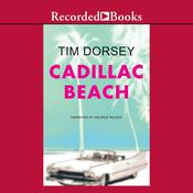 Cadillac Beach by  Tim Dorsey audiobook