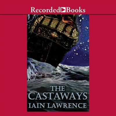 The Castaways by Iain Lawrence audiobook
