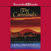 The Cannibals by  Iain Lawrence audiobook