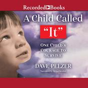 A Child Called It by  Dave Pelzer audiobook