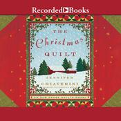 The Christmas Quilt by  Jennifer Chiaverini audiobook