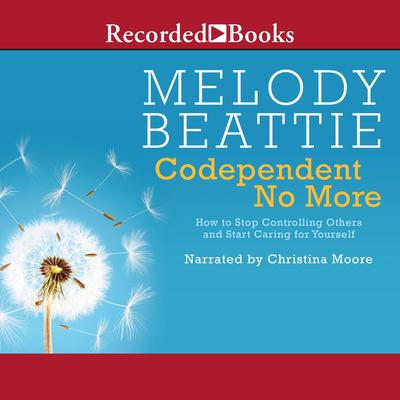 Codependent No More by Melody Beattie audiobook