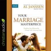 Your Marriage Masterpiece by  Al Janssen audiobook