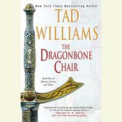 The Dragonbone Chair by  Tad Williams audiobook