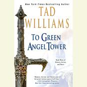 To Green Angel Tower by  Tad Williams audiobook