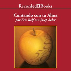 Contando con tu alma (Counting on Your Soul) by Eric Rolf audiobook
