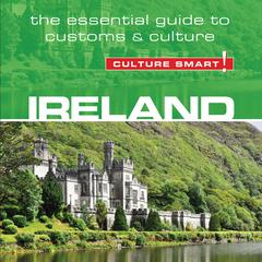 Ireland - Culture Smart! by John Scotney audiobook