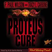 Proteus Cure by  F. Paul Wilson audiobook