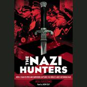 The Nazi Hunters by  Neal Bascomb audiobook