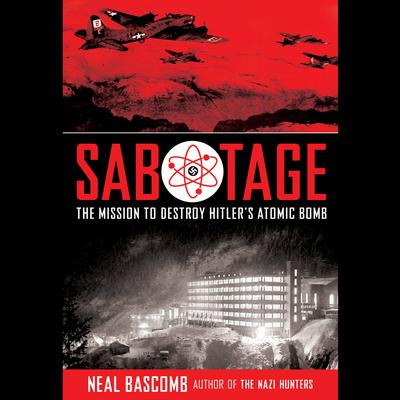 Sabotage by Neal Bascomb audiobook