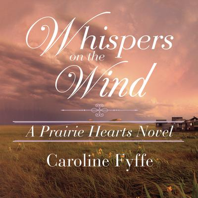 Whispers on the Wind by Caroline Fyffe audiobook