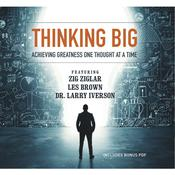 Thinking Big by  Dr. Larry Iverson audiobook