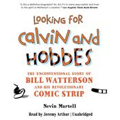 Looking for Calvin and Hobbes by  Nevin Martell audiobook