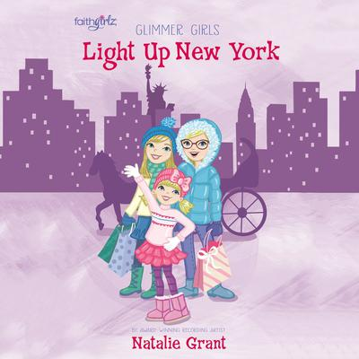 Light Up New York by Natalie Grant audiobook