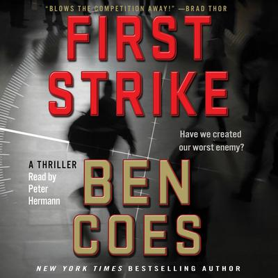 First Strike by Ben Coes audiobook