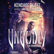 Ungodly by  Kendare Blake audiobook