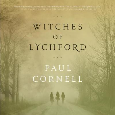 Witches of Lychford by Paul Cornell audiobook