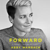 Forward by  Abby Wambach audiobook
