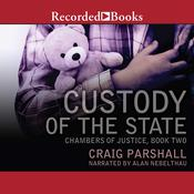Custody of the State by  Craig Parshall audiobook