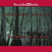 Cypress Grove by  James Sallis audiobook