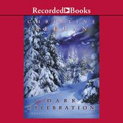 Dark Celebration by  Christine Feehan audiobook