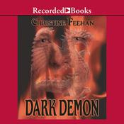 Dark Demon by  Christine Feehan audiobook