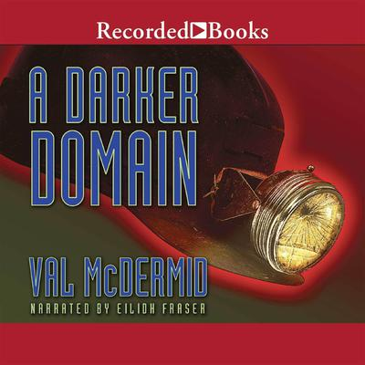 A Darker Domain by Val McDermid audiobook