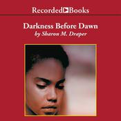 Darkness Before Dawn by  Sharon M. Draper audiobook