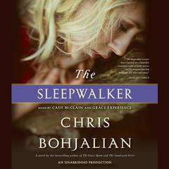 The Sleepwalker by Chris Bohjalian audiobook