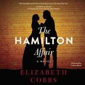 The Hamilton Affair by  Elizabeth Cobbs audiobook