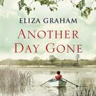 Another Day Gone by Eliza Graham