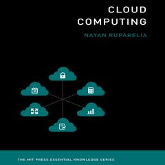 Cloud Computing by Nayan B. Ruparelia audiobook