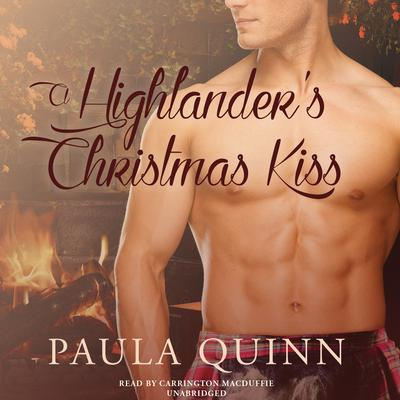 A Highlander's Christmas Kiss by Paula Quinn audiobook